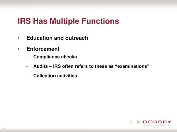 Irs has multiple functions