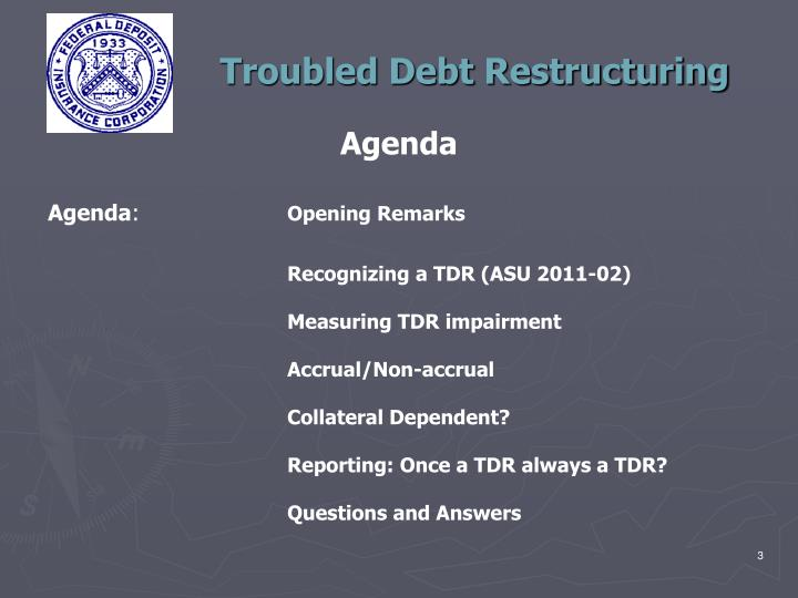 Troubled debt restructuring1