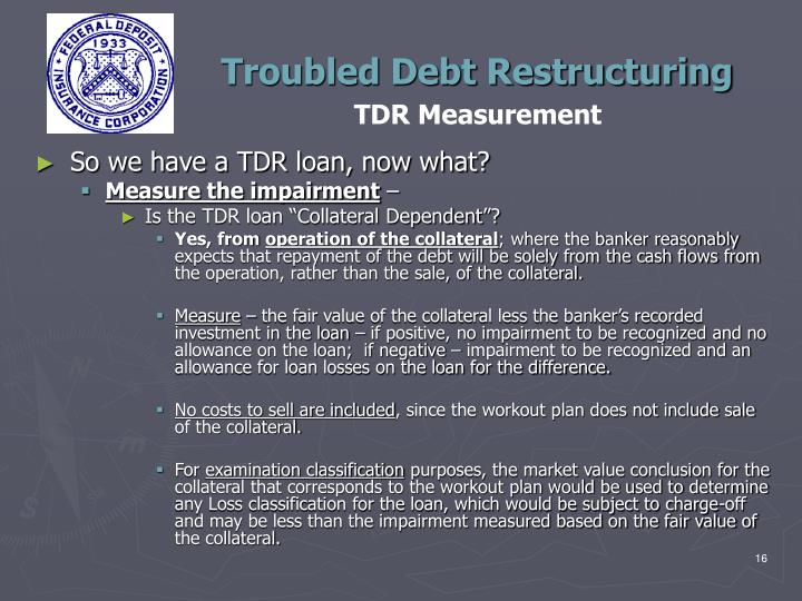 Troubled Debt Restructuring