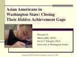 asian americans in washington state closing their hidden achievement gaps