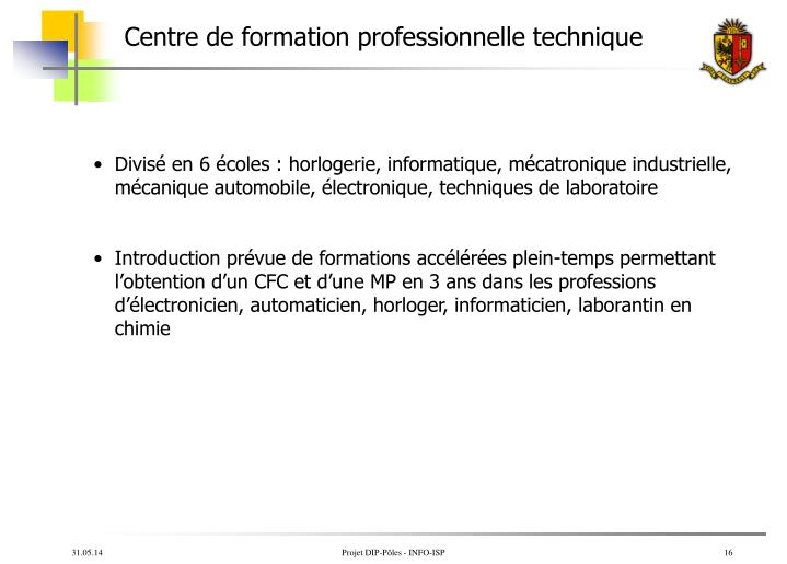 Centre de formation professionnelle technique