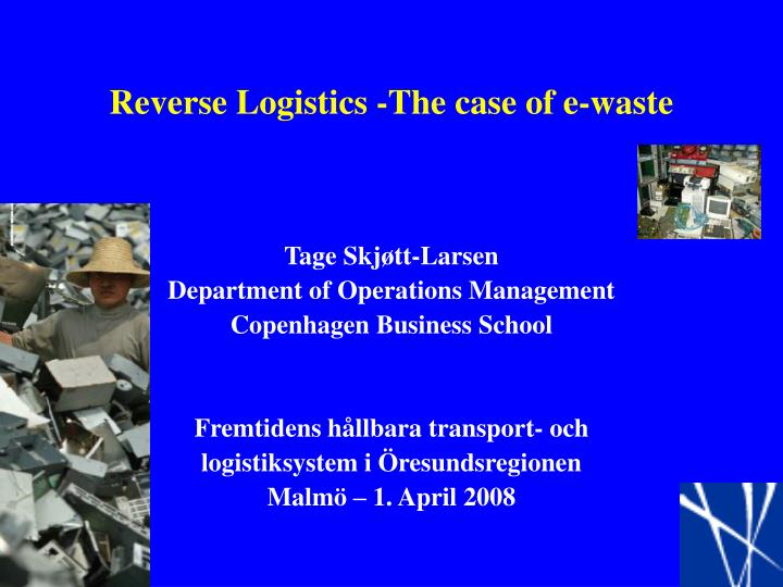 reverse logistics the case of e waste n.