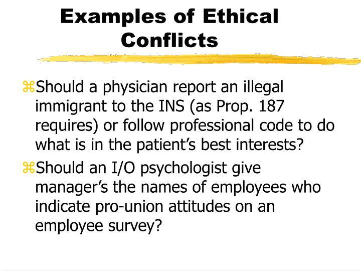 Examples of Ethical Conflicts