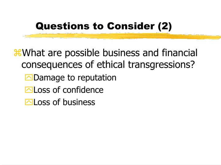 Questions to Consider (2)