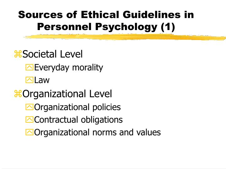 Sources of ethical guidelines in personnel psychology 1