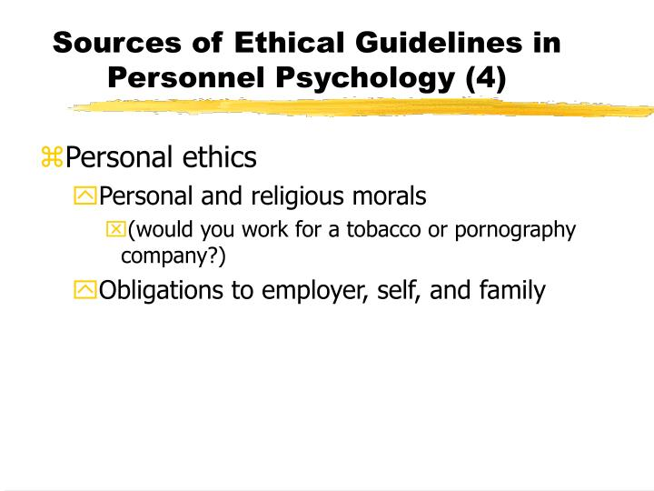Sources of Ethical Guidelines in Personnel Psychology (4)