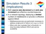 simulation results 3 implications
