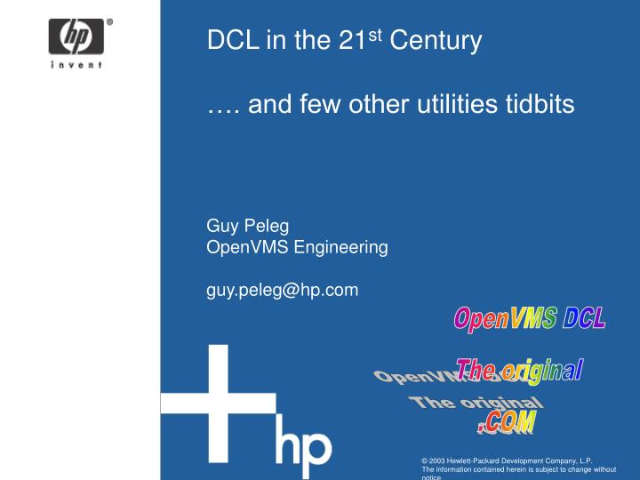dcl in the 21 st century and few other utilities tidbits n.