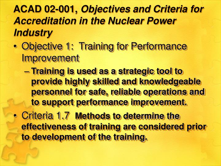 Acad 02 001 objectives and criteria for accreditation in the nuclear power industry