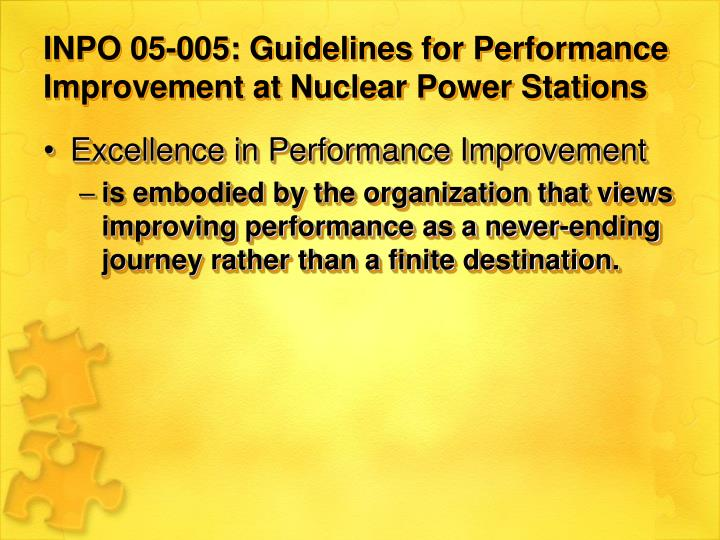 Inpo 05 005 guidelines for performance improvement at nuclear power stations
