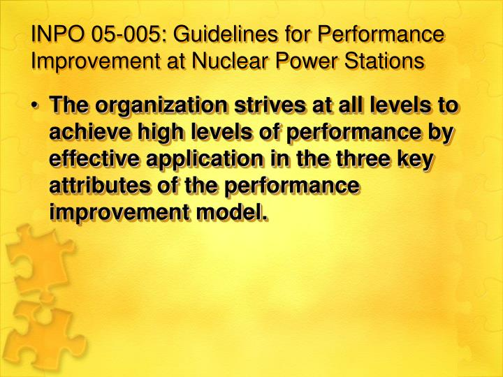 INPO 05-005: Guidelines for Performance Improvement at Nuclear Power Stations