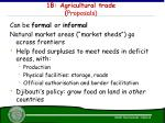 1b agricultural trade proposals