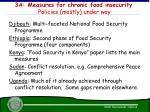 3a measures for chronic food insecurity policies mostly under way