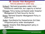 3b disaster risk management policies planned or under way