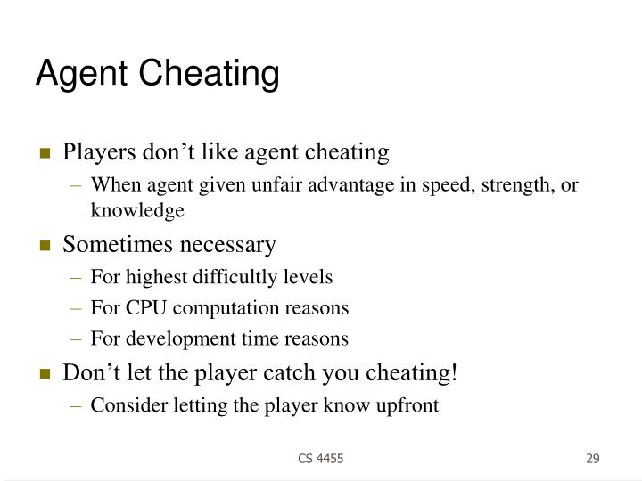 Agent Cheating