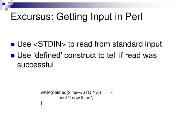 Excursus: Getting Input in Perl