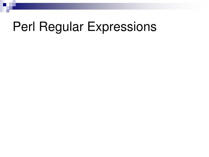 Perl Regular Expressions