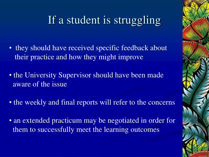 If a student is struggling