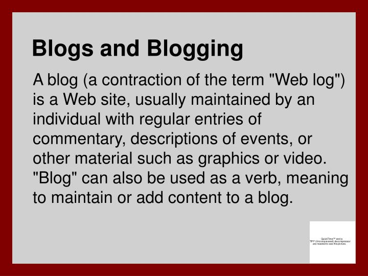 Blogs and Blogging