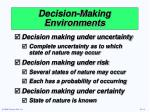 decision making environments