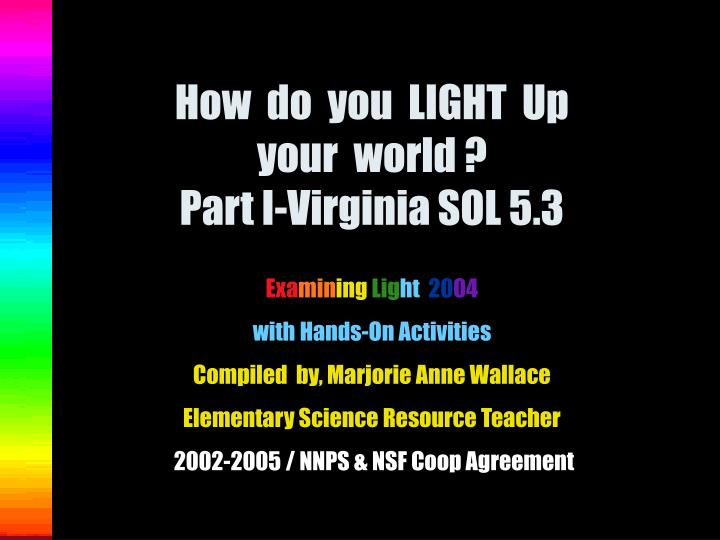 how do you light up your world part i virginia sol 5 3 n.