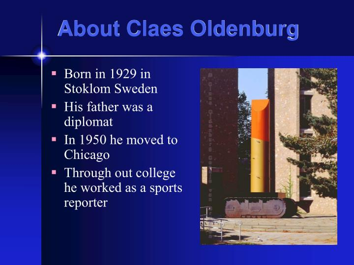 About claes oldenburg