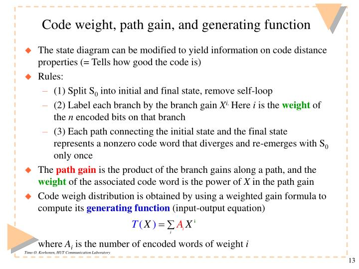Code weight, path gain, and generating function