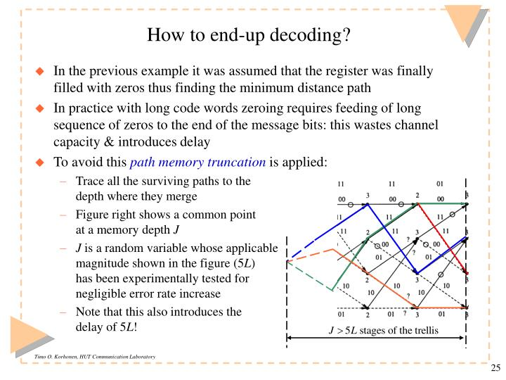 How to end-up decoding?