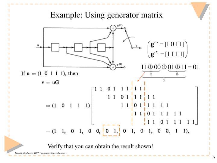 Example: Using generator matrix