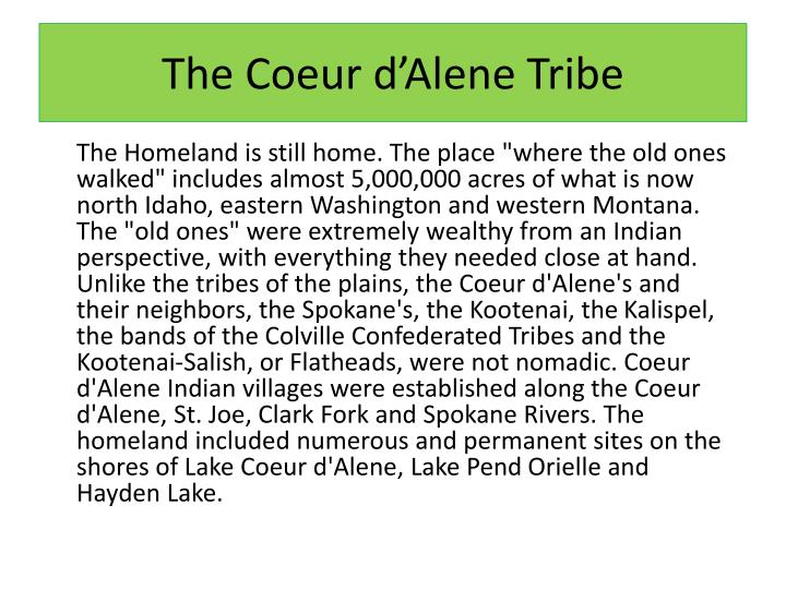 The Coeur d'Alene Tribe