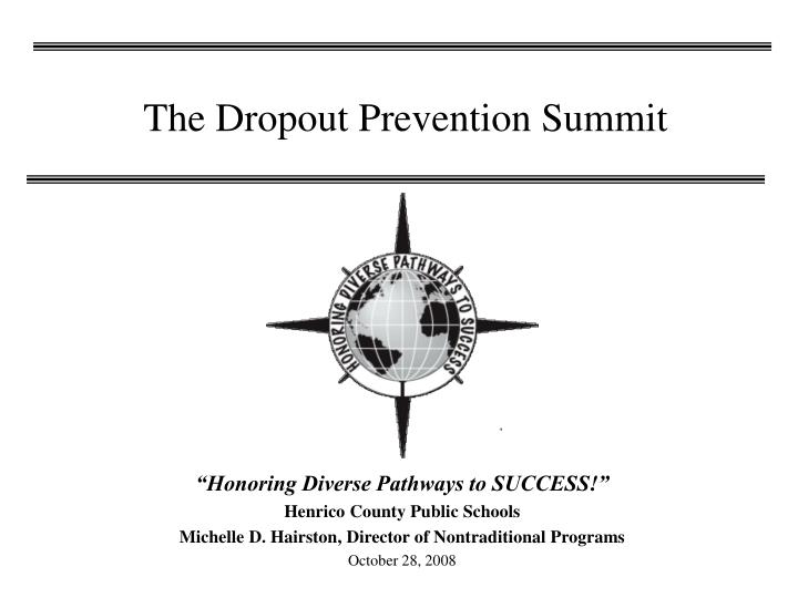 the dropout prevention summit n.