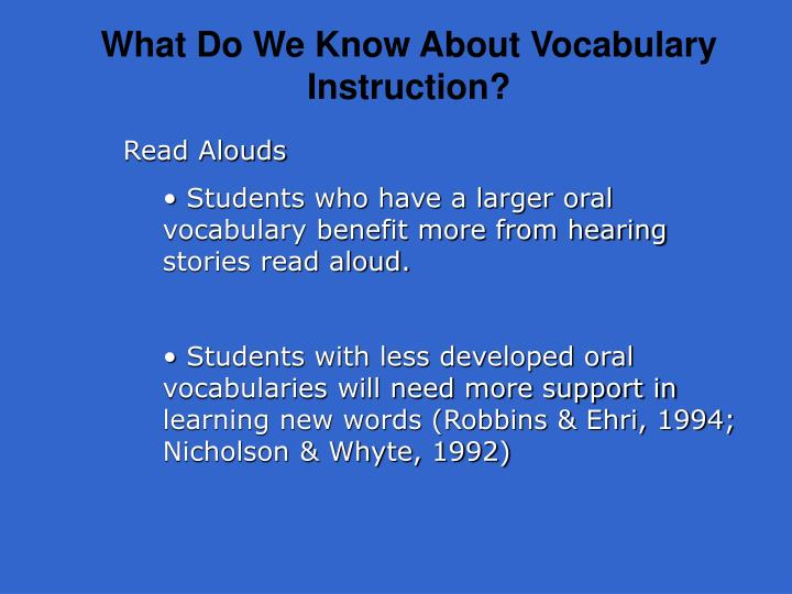 What Do We Know About Vocabulary Instruction?