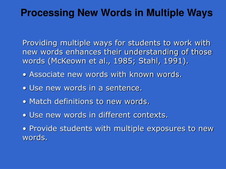 Processing New Words in Multiple Ways