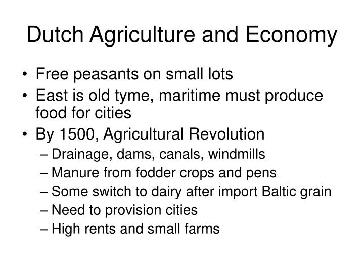 Dutch Agriculture and Economy