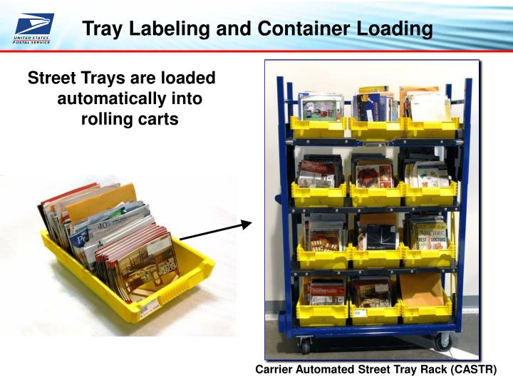 Tray Labeling and Container Loading