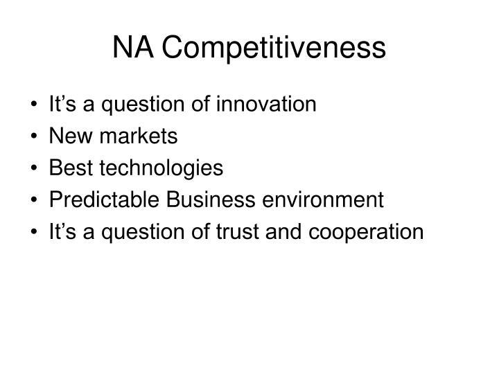 NA Competitiveness