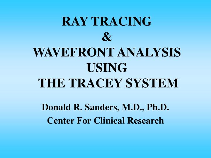 ray tracing wavefront analysis using the tracey system n.