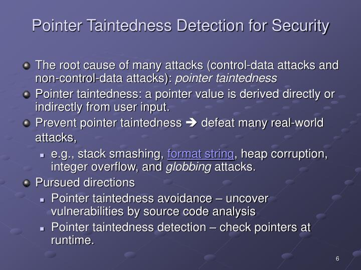 Pointer Taintedness Detection for Security