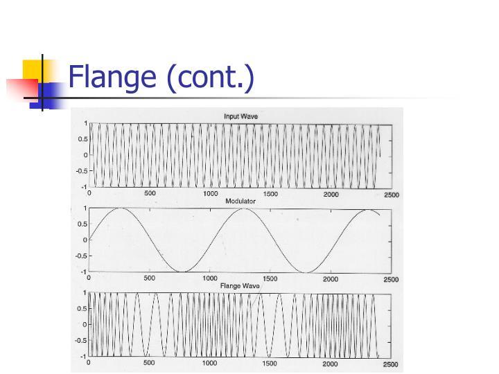 Flange (cont.)