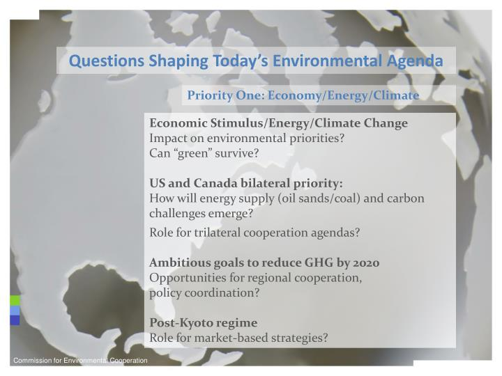 Questions Shaping Today's Environmental Agenda