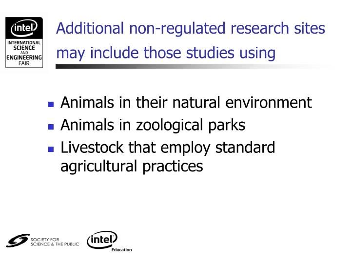 Additional non-regulated research sites may include those studies using