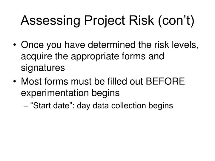 Assessing Project Risk (con't)