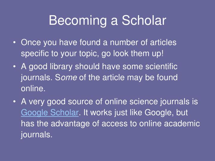 Becoming a Scholar