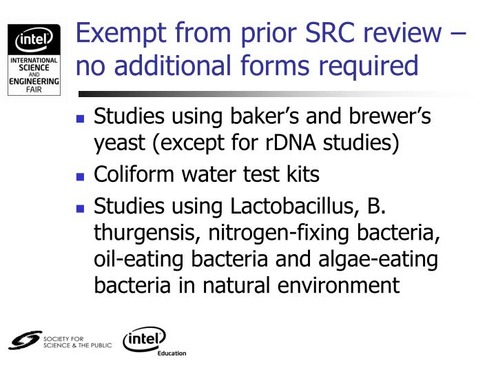 Exempt from prior SRC review – no additional forms required
