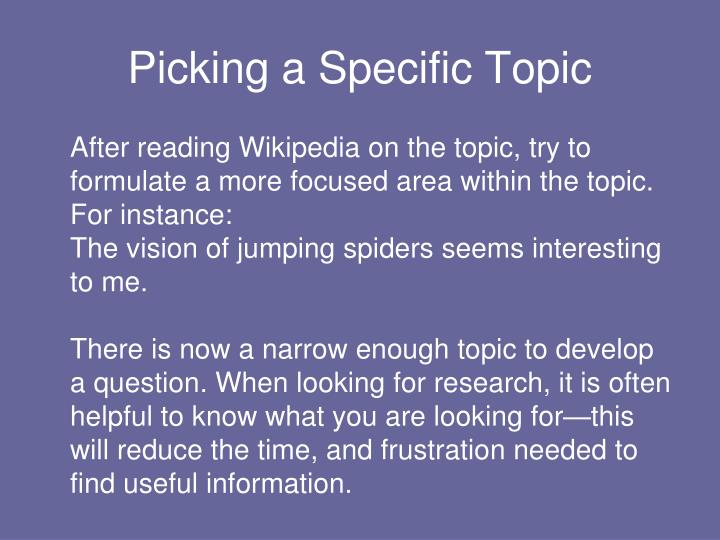 Picking a Specific Topic