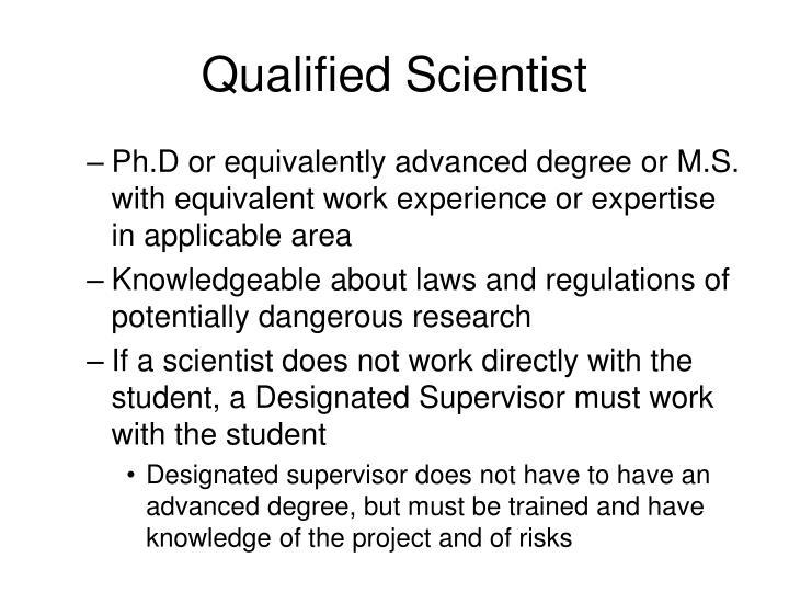 Qualified Scientist