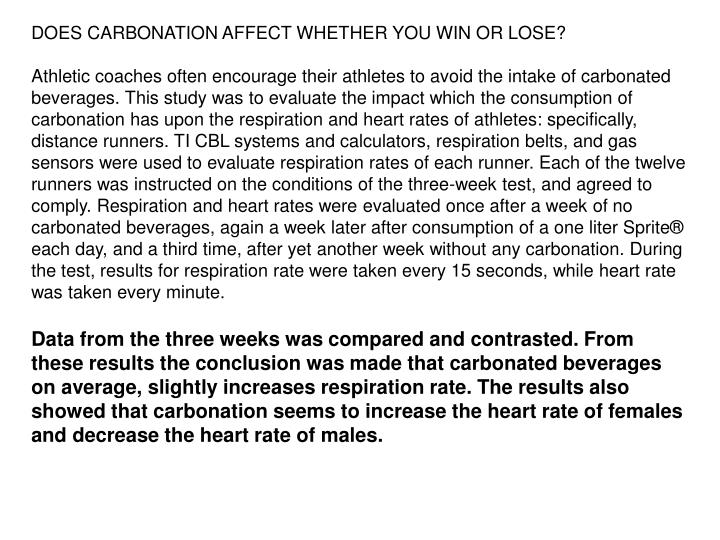 DOES CARBONATION AFFECT WHETHER YOU WIN OR LOSE?