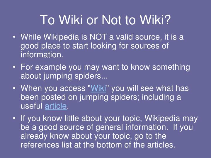 To Wiki or Not to Wiki?
