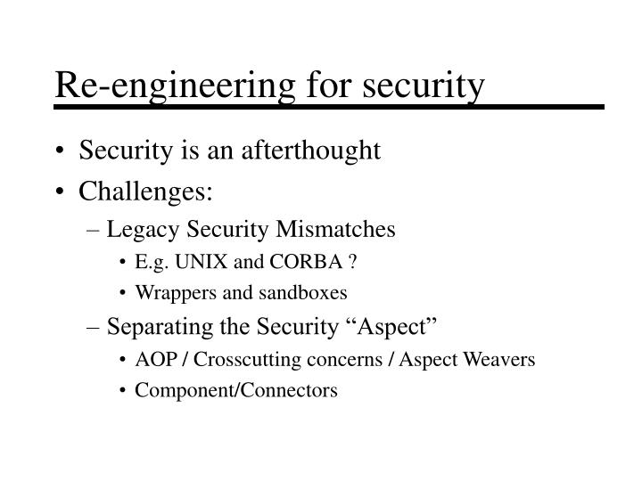Re-engineering for security