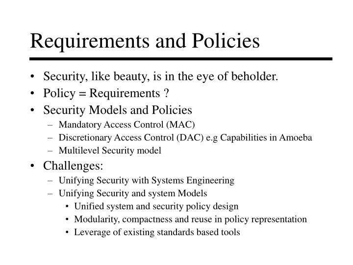 Requirements and policies